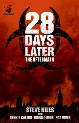 28 Days Later By Niles, Steve/ Calero, Dennis (ILT)/ Nakrosis, Dan (ILT)/ Palmiotti, Jimmy (EDT)